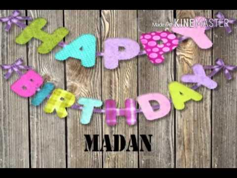 HAPPY BIRTHDAY MADAN