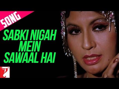 Sabki Nigaah Mein Sawaal Hai - Song - Sawaal