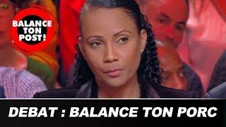 """Balance ton post - """"Êtes-vous d'accord avec le mouvement Balance Ton Porc ?"""" Le débat de Balance Ton"""