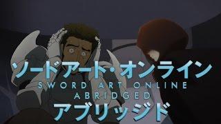 SAO Abridged Parody: Episode 06