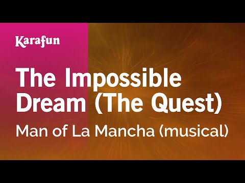 Karaoke The Impossible Dream - Man Of La Mancha * video