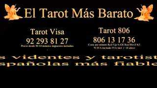 Tarot Muy barato * Tarot Visa 92 293 81 27 (desde 5 euros) * Tarot 806 13 17 36 (desde 0,42 cent)