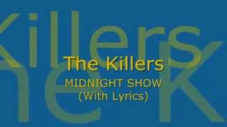 Watch Killers Midnight Show video
