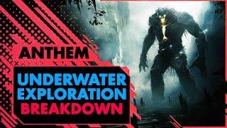 Anthem Underwater Exploration Gameplay\\  BREAKDOWN
