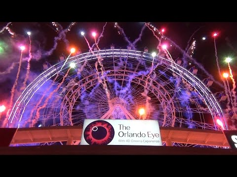 Fireworks on The Orlando Eye as I-Drive 360 Celebrates the Grand Opening, Including Madame Tussauds