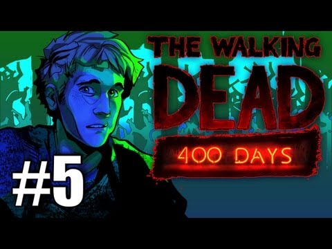 The Walking Dead 400 Days DLC Gameplay / Playthrough w/ SSoHPKC Part 5 - Crazy Guy McGee