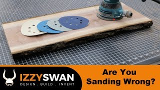 Are You Sanding Wrong?   How To Sand