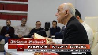 Mehmet Ragıp Öncel - Risale-i Nur Külliyatı - Mesnevi-i Nuriye - Katre