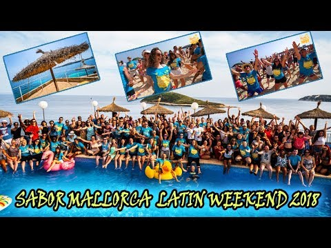 SABOR MALLORCA LATIN WEEKEND 2018 AFTER MOVIE