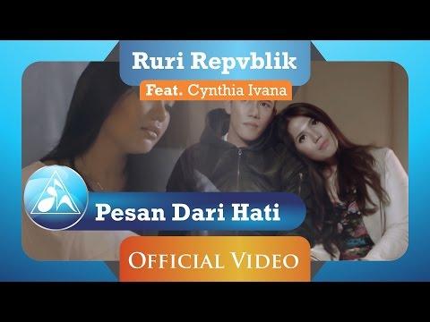 download lagu Ruri Repvblik Feat Cynthia Ivana - Pesan Dari Hati   Clip gratis