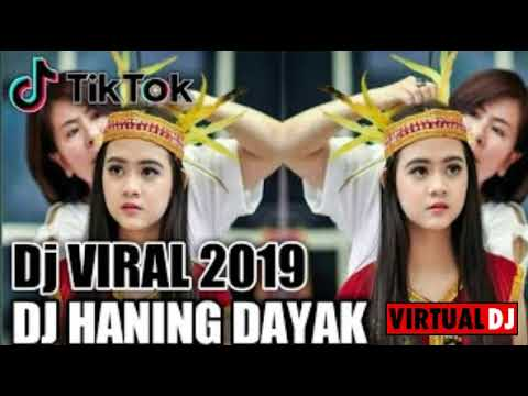Download DJ Haning - Lagu Dayak Remix Viral Full Bass 2019 Nofin Asia Mp4 baru