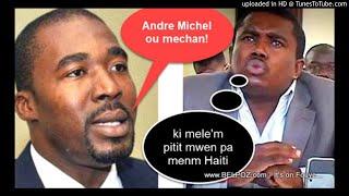 AUDIO: Arnel Belizaire di met Andre Michel: Ou konnen sa w ap fè a ou mechan!
