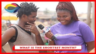 What is the Shortest Month? | Street Quiz | Funny African Videos | Funny Videos
