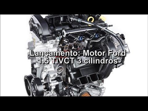 Lançamento: Motor Ford 1.5 TiVCT 3 cilindros