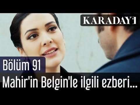 Karadayı 91.Bölüm - Mahir'in Belgin'le ilgili ezberi Feride'nin dikkatini çeker