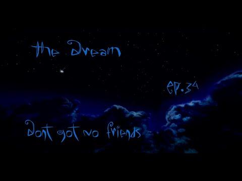 """Don't Got No Friends"" Minecraft The Dream Ep. 34"