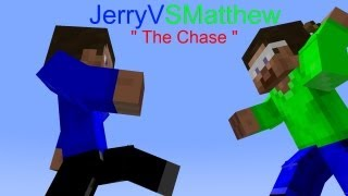 "JerryVSMatthew Episode 1 "" The Chase "" - Minecraft Animated Show"