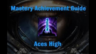 Aces High Mastery Achievement - Starcraft 2 Wings of Liberty