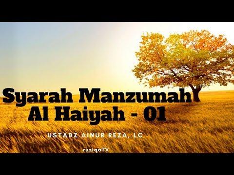 Ustadz Ainur Reza - Syarah Manzumah Al Haaiyah 1