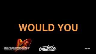 Pink Sweat$ - Would You (Lyrics)