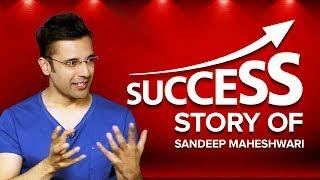 Success Story of Sandeep Maheshwari