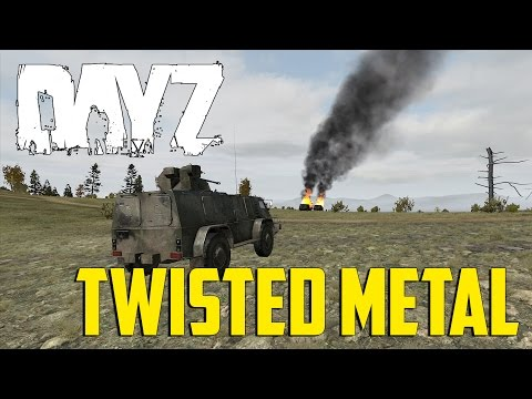 DayZ Overpoch - Twisted Metal