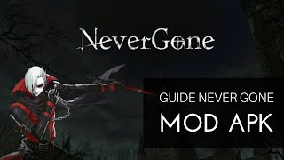 Guide Game NeverGone Mod apk