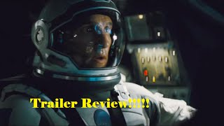 Interstellar Trailer 3 Review!!!!