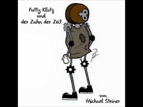 01. Putty Klotz und der Zahn der Zeit  - Prolog / Hörbuch / Michael Steiner