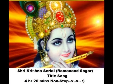 Shri Krishna (ramanand Sagar) Hd, Serial Title Song,4 Hr 26 Mins Non-stop..x..x.. :) :) video