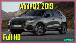 Audi Q3 2019 - New Audi Q3 2019 - the poshest small SUV ever made?