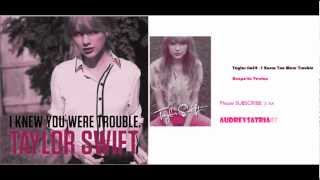 Taylor Swift - I Knew You Were Trouble [ Acapella Version ]