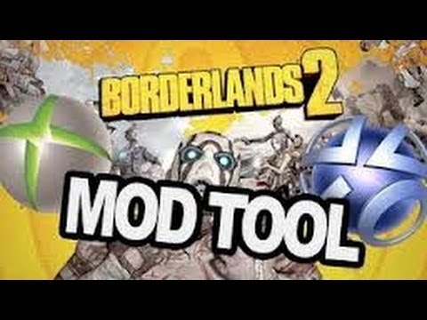 {360}{PS3}{PC not MAC sorry} Borderlands 2 mod tool (medium tutorial)