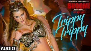 download lagu Trippy Trippy Full Song  Bhoomi Sunny Leone  gratis