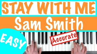 How to play 'STAY WITH ME' - Sam Smith | Slow Easy Piano Chords Tutorial