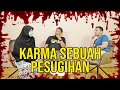 PARANORMAL EXPERIENCE: KARMA SEBUAH PESUGIHAN