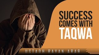 Success Comes With Taqwa? Amazing Reminder ? by Ustadh Rayan Arab ? TDR Production