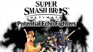 Super Smash Bros. Ultimate - Potential Echo Fighters