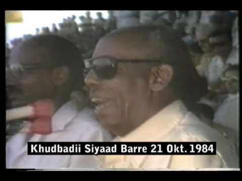 Khudbadii Siyaad Barre 21 Oct. 1984