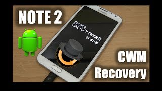 SAMSUNG GALAXY NOTE 2 CWM recovery yükleme - Install CWM Recovery NOTE 2