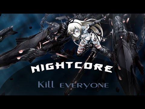 Nightcore - Kill Everyone [Hollywood Undead]