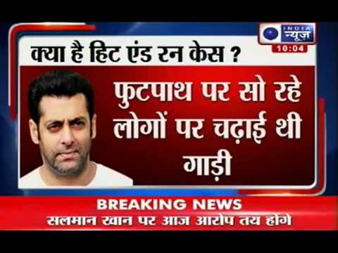 Hit and run case  Court to frame charges against Salman Khan