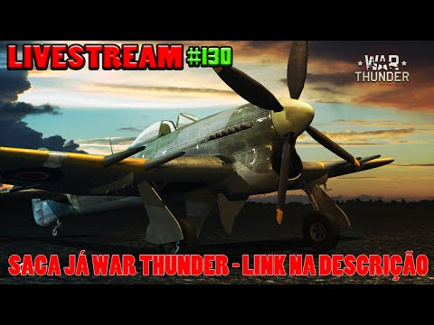 LIVESTREAM #130 | WAR THUNDER COM INSCRITOS