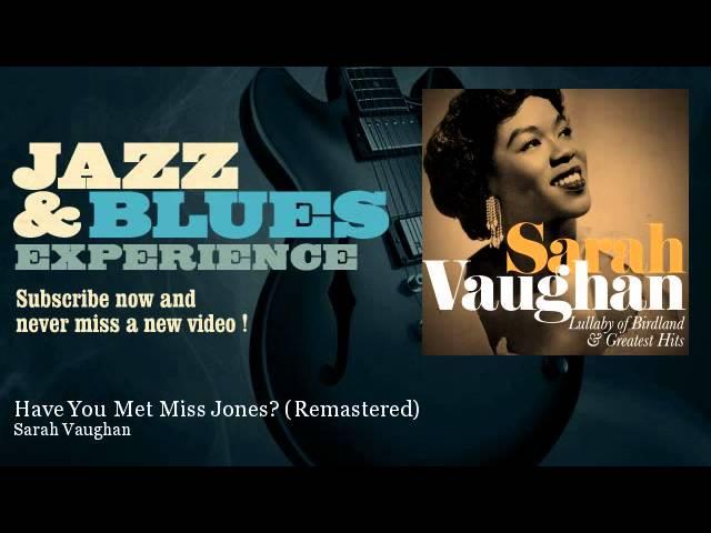 Sarah Vaughan - Have You Met Miss Jones? - Remastered - JazzAndBluesExperience