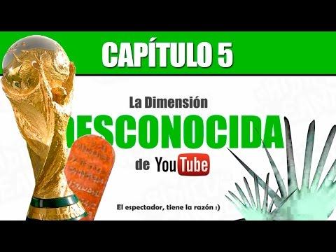 La Dimensión Desconocida de YouTube - Capítulo 5