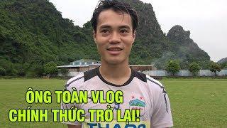 Văn Toàn làm vlog trở lại với các đàn em tại Hoàng Anh Gia Lai