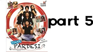 Yaar Pardesi - YAAR PARDESI | Full Punjabi Movie | Part 5 Of 7 | Latest Movies | Dhanveer - Ghuggi - Binnu Dhillon