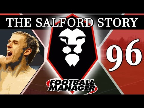 The Salford Story | Part 96 | 10 YEARS ON | Football Manager 2016