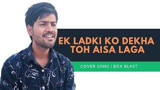 Ek Ladki Ko Dekha Toh Aisa Laga 2019 Song Darshan Raval Omi Pancharia Anil Kachhawa