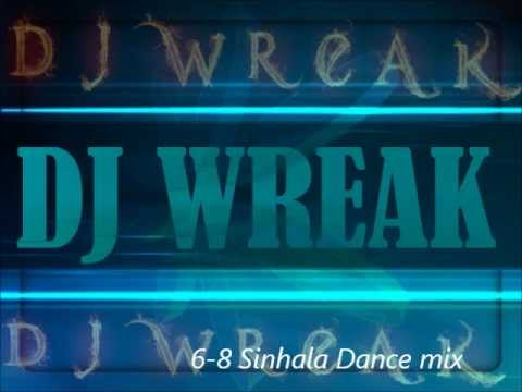 6-8 Sinhala Dance Mix By Dj Wreak video
